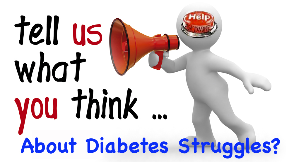 What Do You Think About Diabetes Struggles?