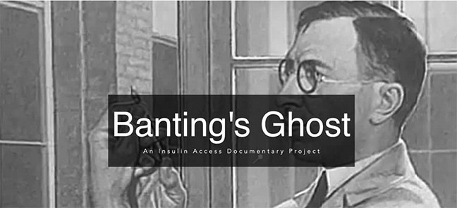 Banting's Ghost: A Grassroots Insulin Access Project