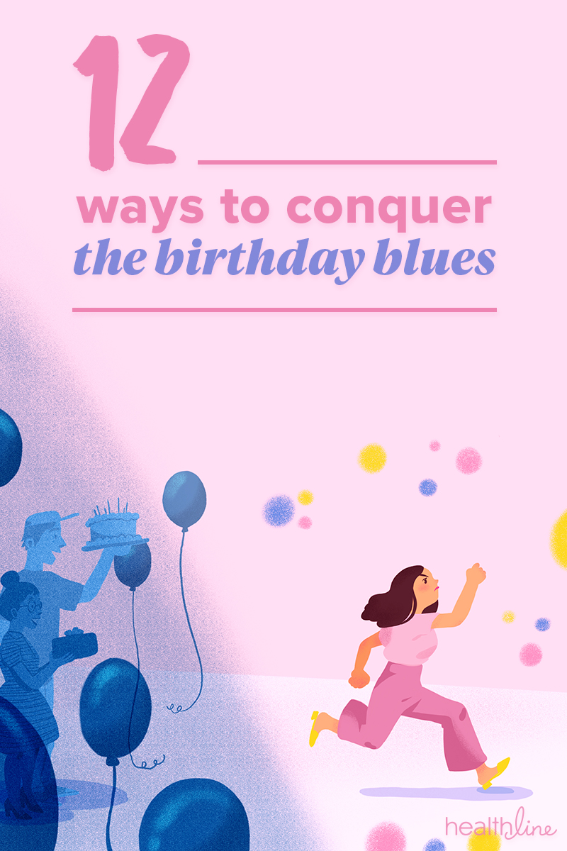 Birthday Depression 12 Ways To Conquer The Birthday Blues
