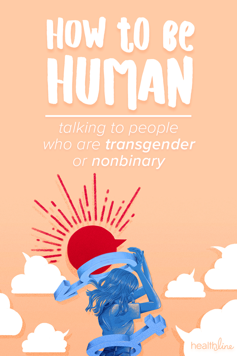 How to Be Human: Talking to People Who Are Transgender
