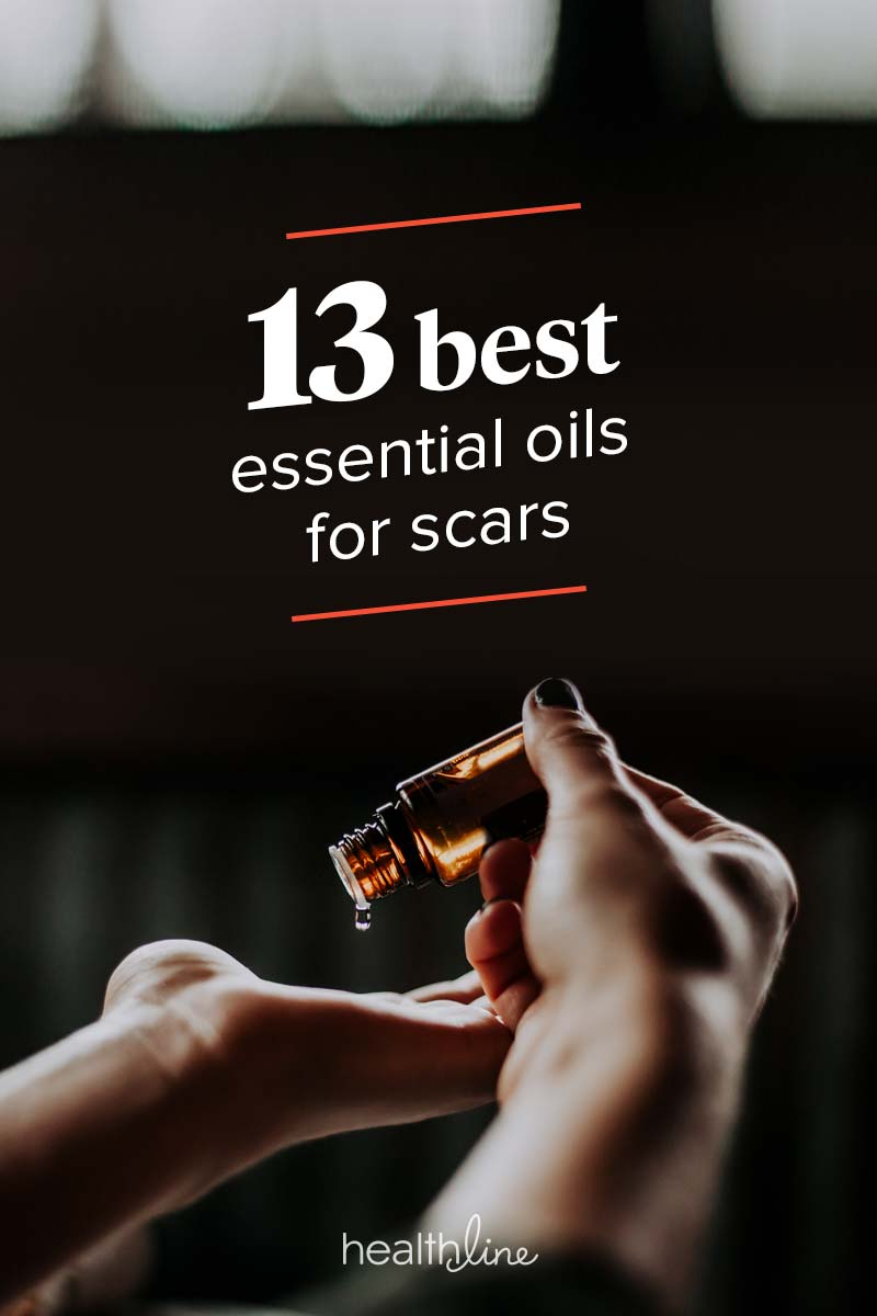 13 Essential Oils For Scars How To Choosing An Oil And More