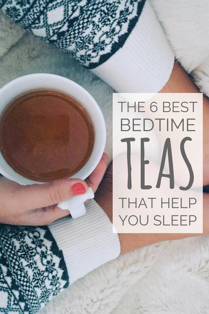 the 6 best bedtime teas that help you sleep