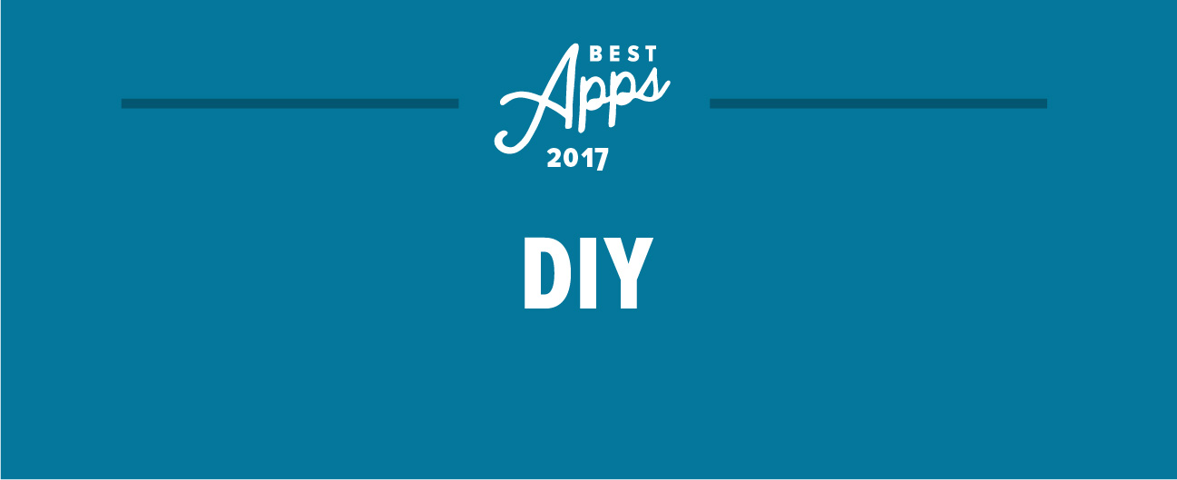 The Best Diy Apps Of 2017