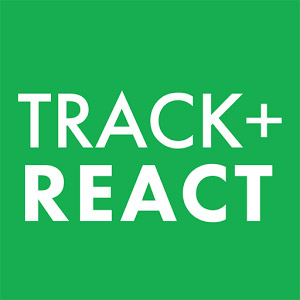 track and react