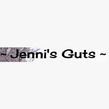 Jenni's Guts