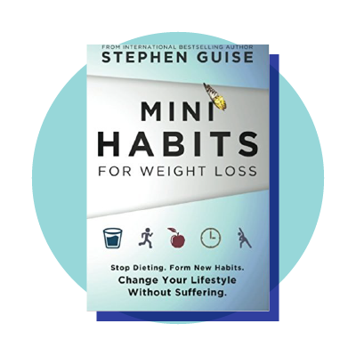 Mini Habits For Weight Loss Stop Ting Form New Change Your Lifestyle Without Suffering Book