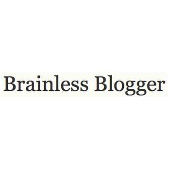 Brainless Blogger