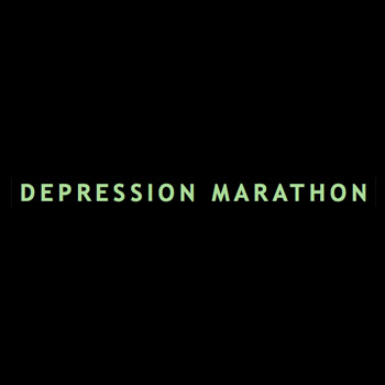 Depression Marathon