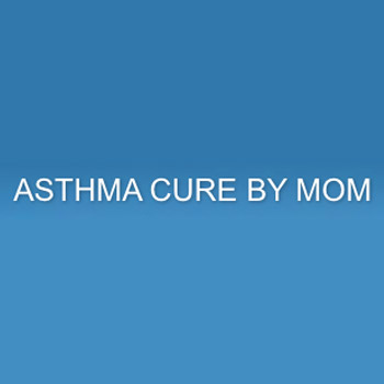 Asthma Cure by Mom