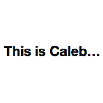 This Is Caleb