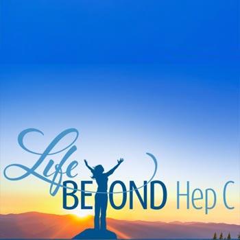 Life Beyond Hep C