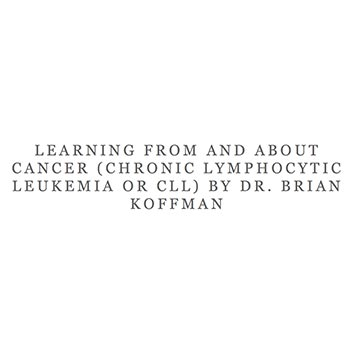 Learning From and About Cancer