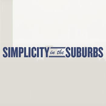 Simplicity in the Suburbs