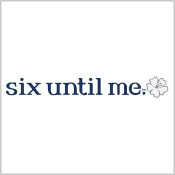 Six Until Me