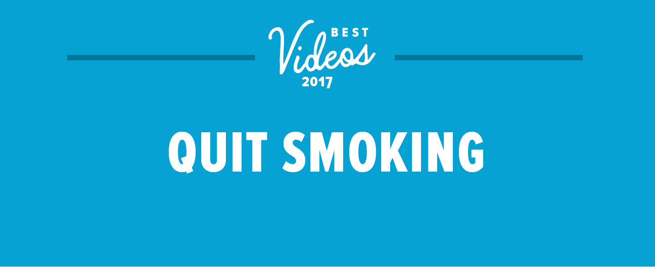 The Best Quit Smoking Videos of the Year