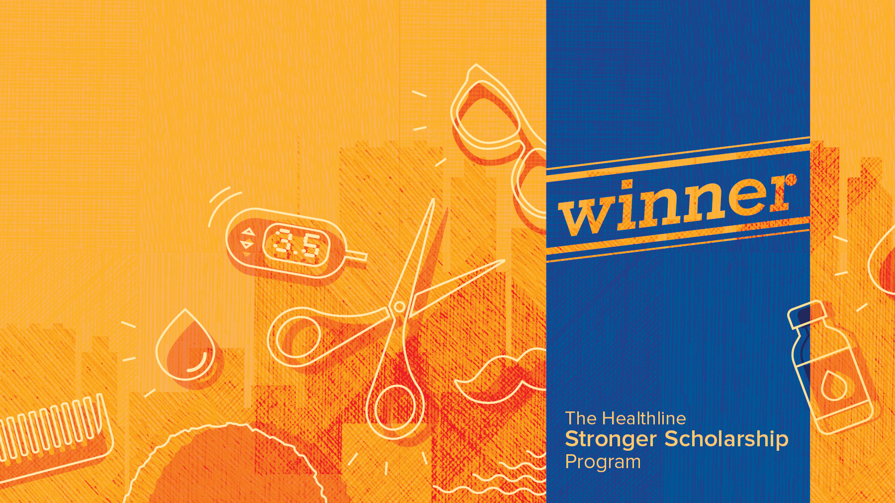 2017 Healthline Stronger Scholarship Winner