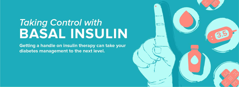 Taking Control with Basal Insulin