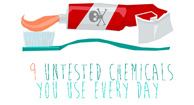 9 Untested Chemicals You Use Every Day