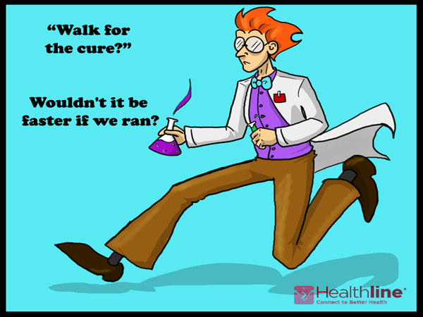 """Walk for the cure?"" Wouldn't it be faster if we ran?"