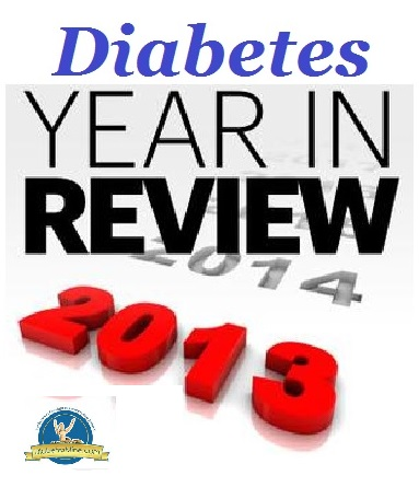 Diabetes Year in Review 2013