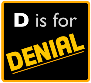 D is for Denial