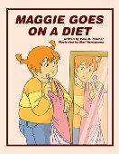 Maggie Goes on a Diet, Aloha Publishers.