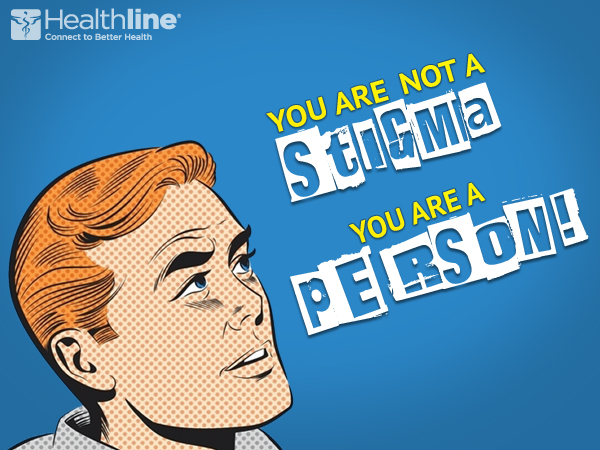 You are not a Stigma, you are a Person!