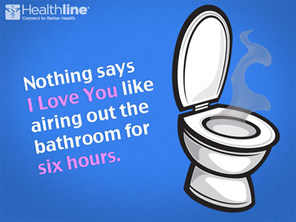 Nothing says I Love You like airing out the bathroom for six hours.