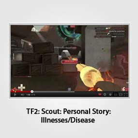TF2: Scout: Personal Story: Illnesses/Disease