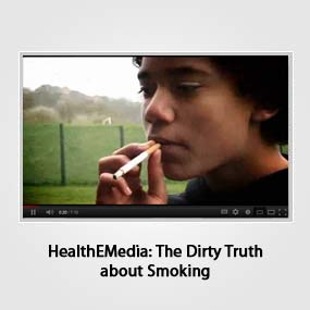 HealthEMedia: The Dirty Truth about Smoking
