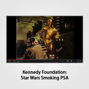 Kennedy Foundation: Star Wars Smoking PSA