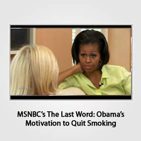 MSNBC's The Last Word: Obama's Motivation to Quit Smoking