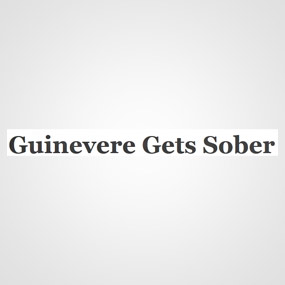 Guinevere Gets Sober