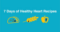 seven days of heart healthy recipes