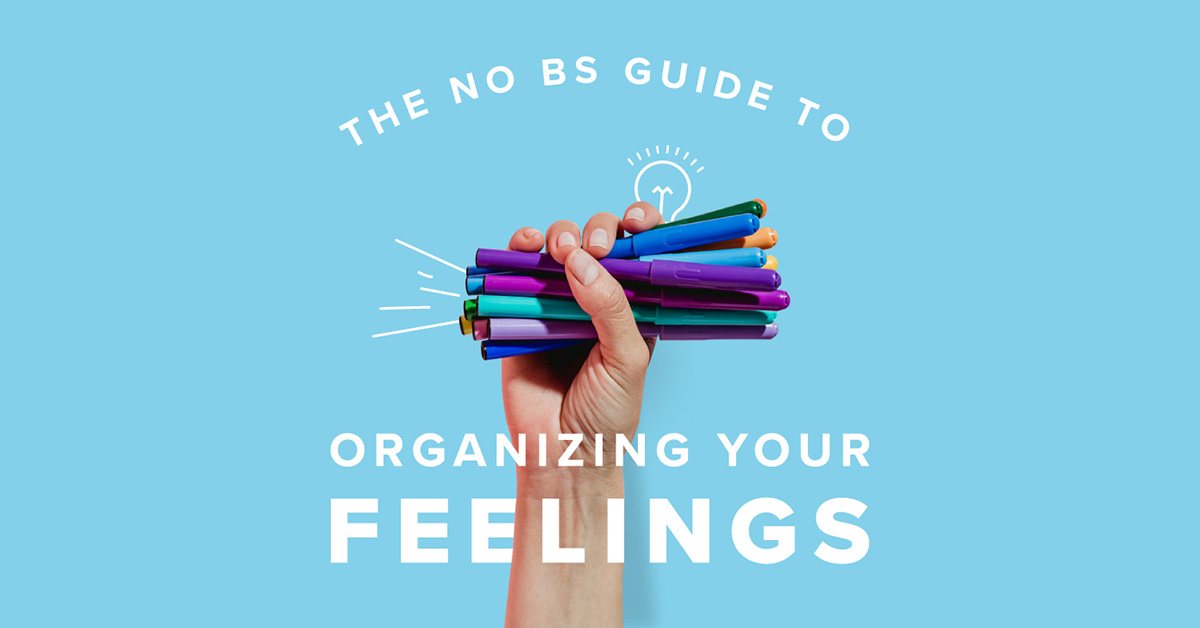 The No BS Guide to Mastering Unwanted Emotions