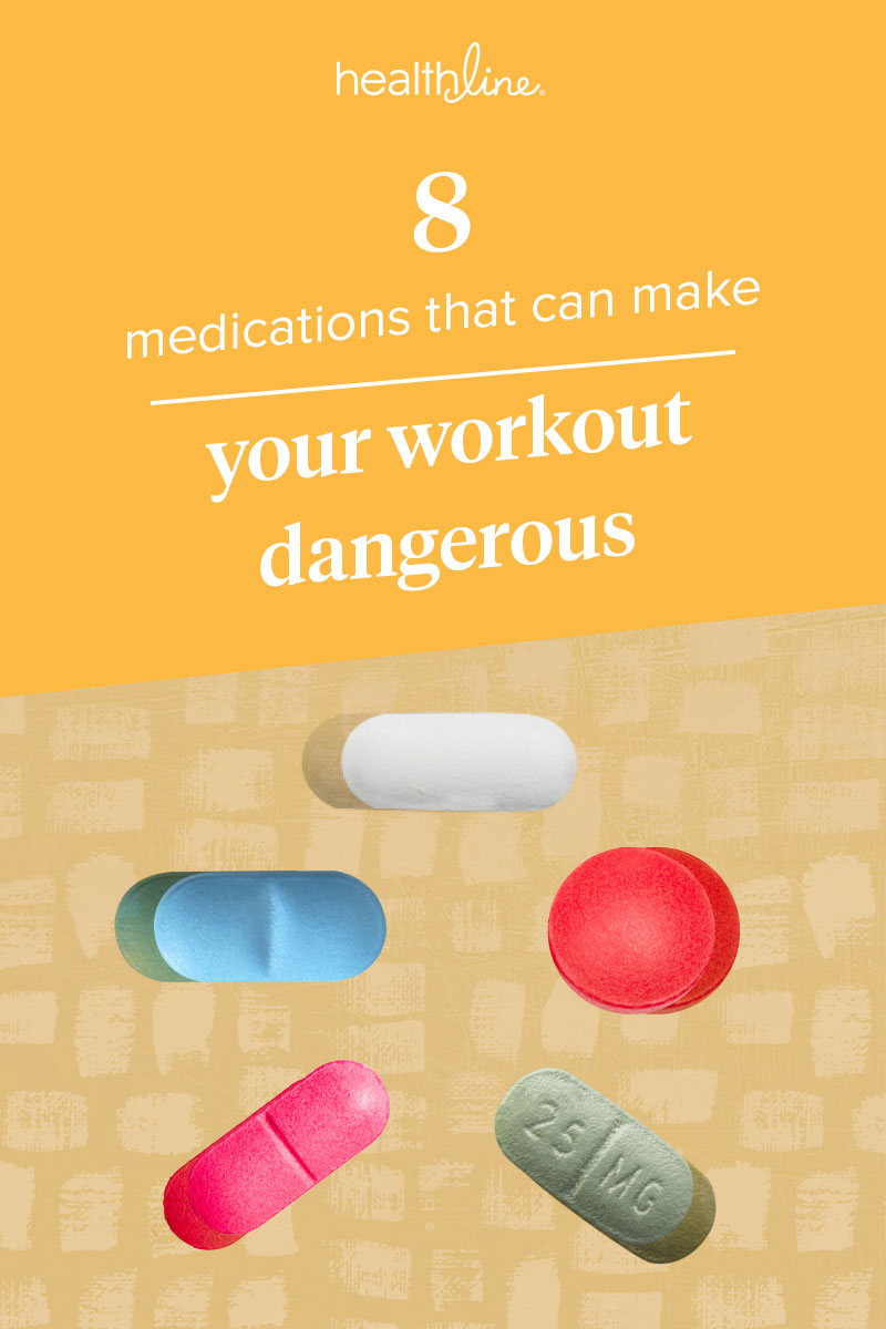 these 7 medications and workouts do not mix