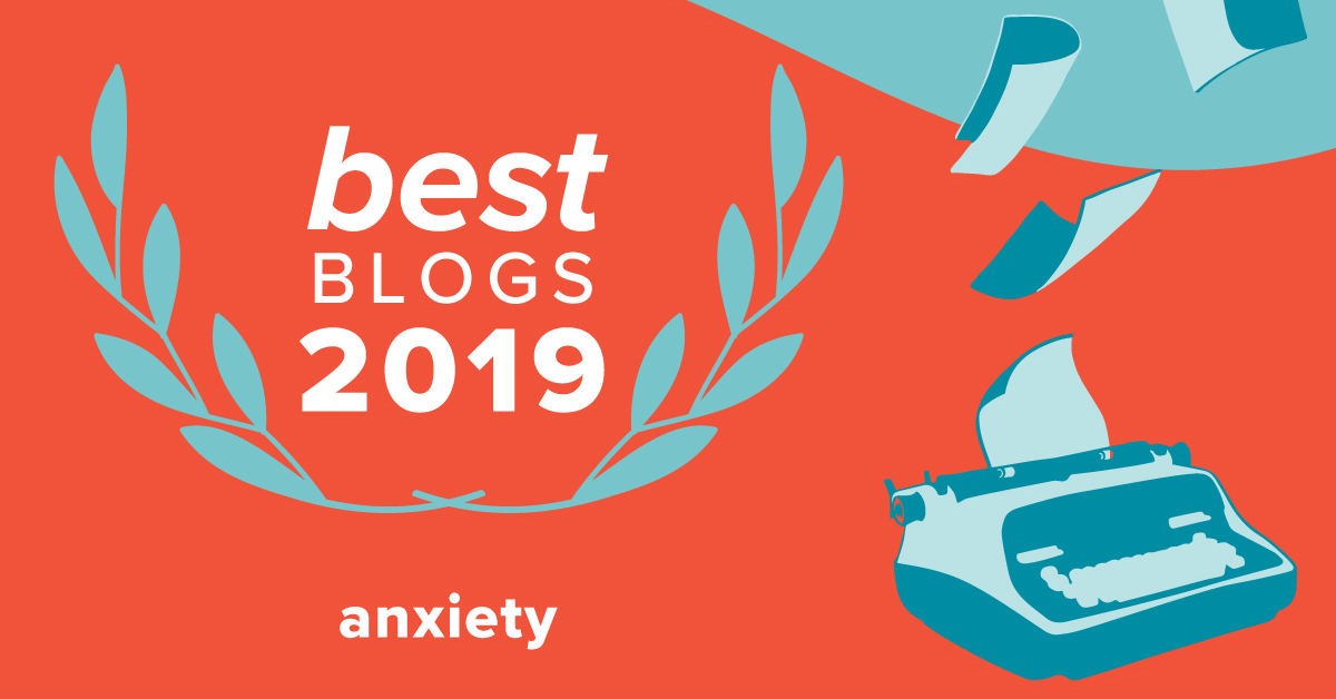 Best Anxiety Blogs of 2019