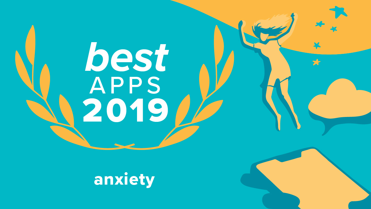 best anxiety apps 2019 Best Anxiety Apps of 2019