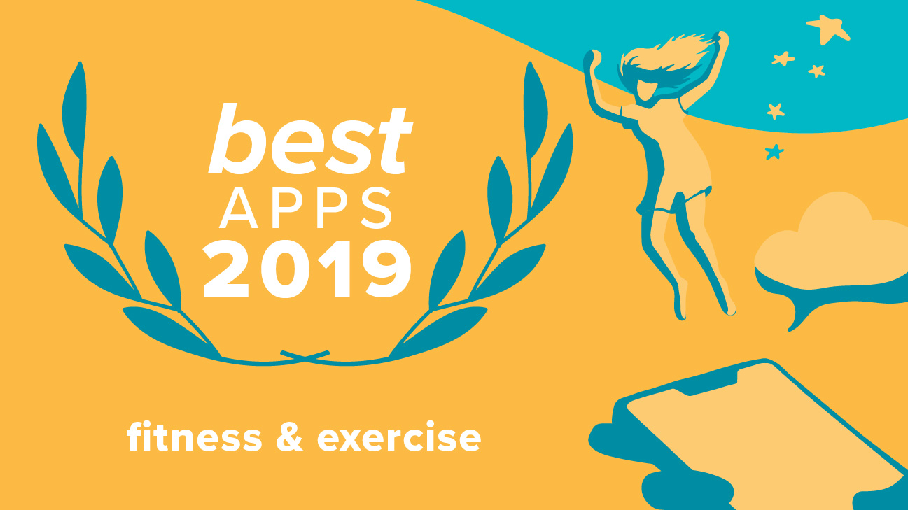 Best Fitness and Exercise Apps of 2019