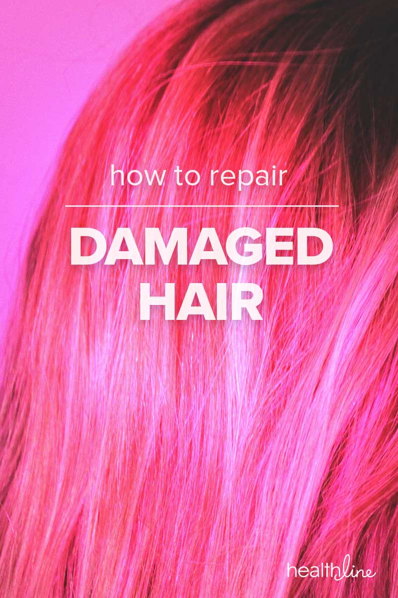 How To Repair Damaged Hair Common Causes And Treatments
