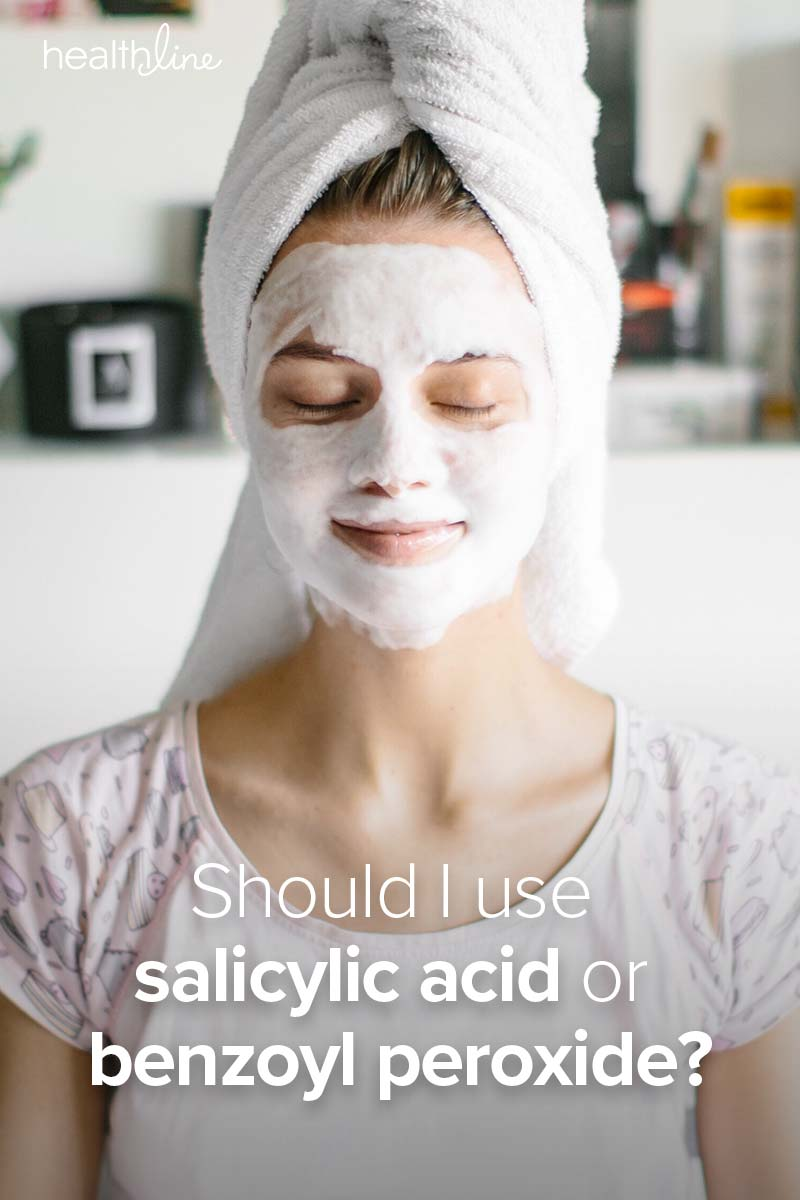 Salicylic Acid Vs Benzoyl Peroxide Use Benefits Side Effects More