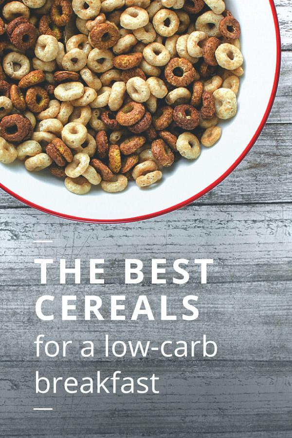 The Best Low Carb Cereals