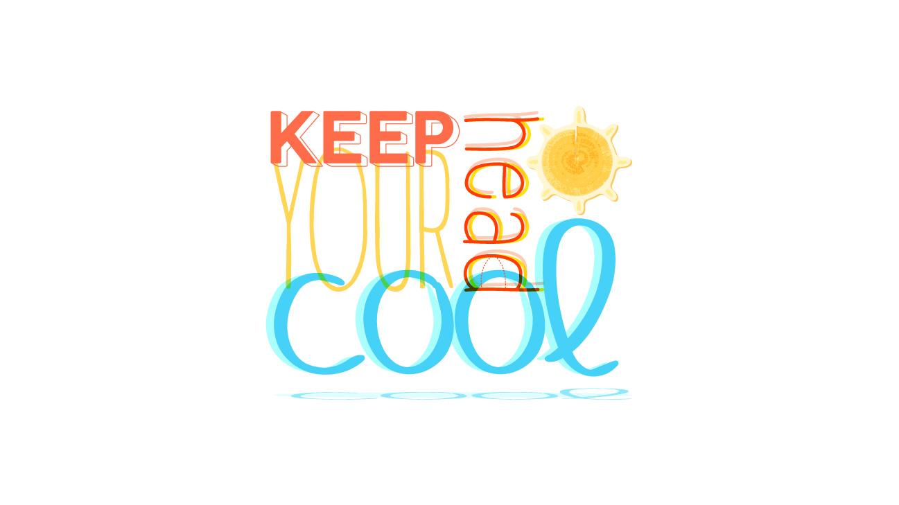 avoid heat
