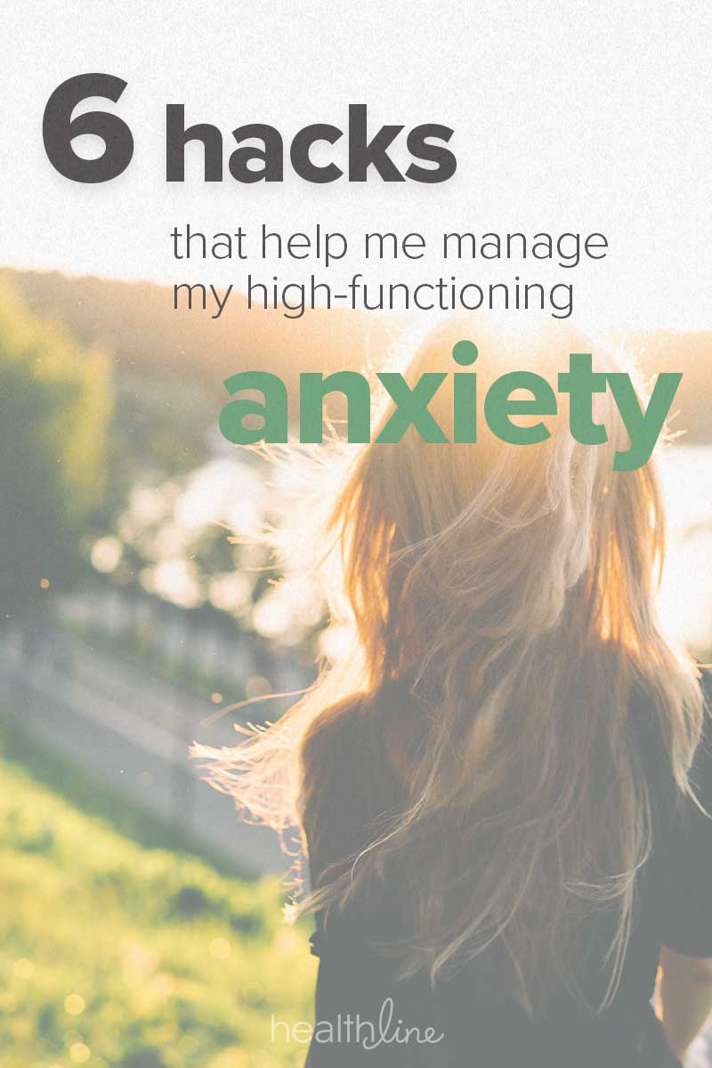 6 Daily Hacks That Help Manage High-Functioning Anxiety