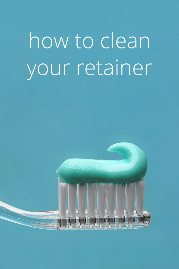 How To Clean Retainers Tips And Tricks