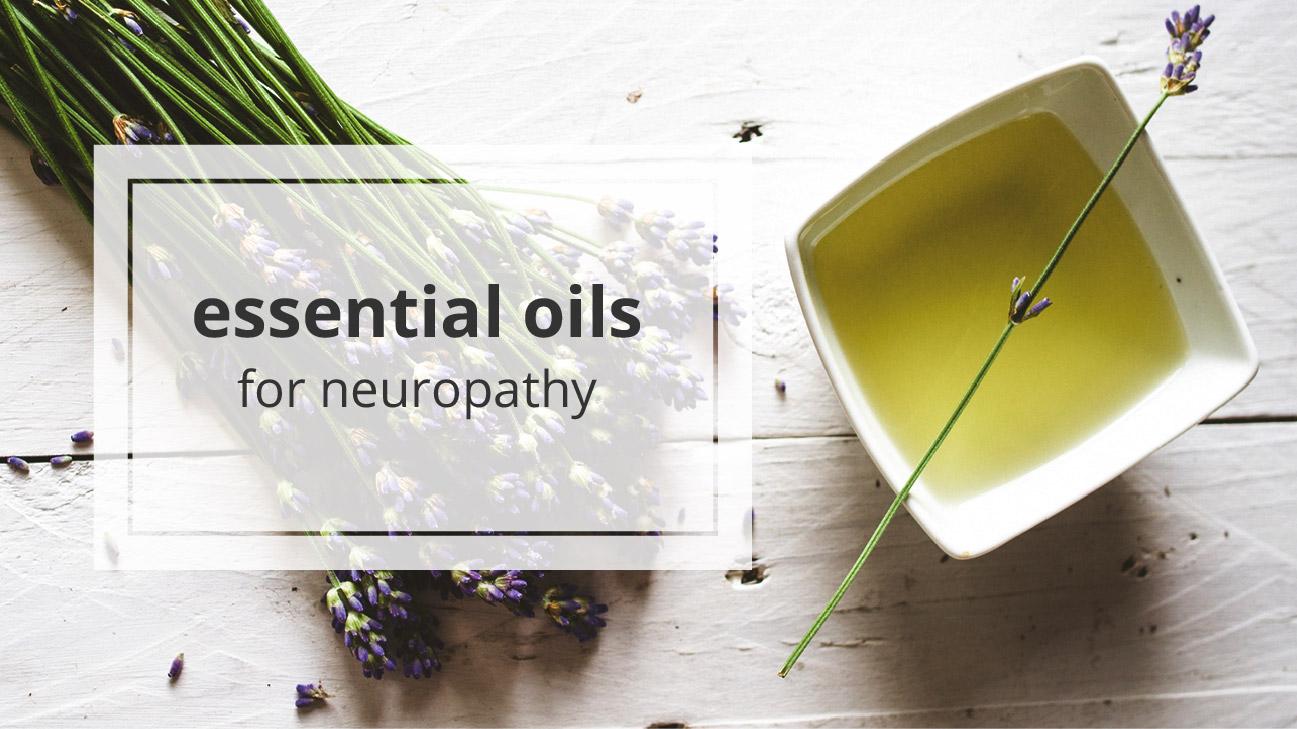 essential oils for neuropathy