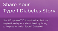 share your type 1 diabetes story