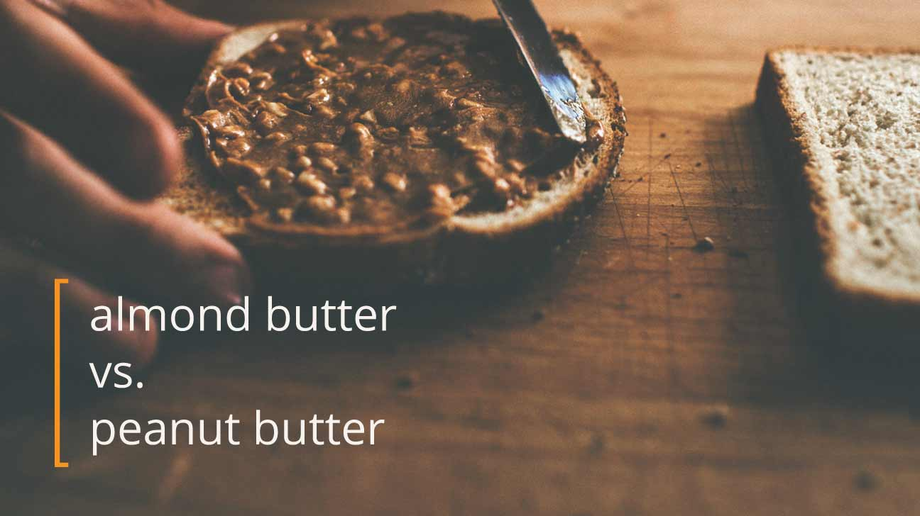 Image result for images of comparing peanut butter to almond butter