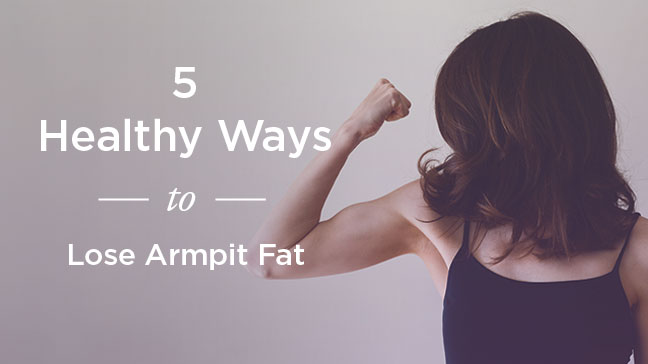 Armpit Fat Exercises: Healthy Ways to Tone Up