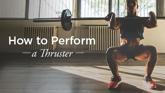 thruster exercise how to perform